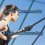 Tutorial Thursday 54 – The revvll Commando is here!